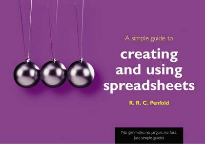 A Simple Guide to Using Spreadsheets