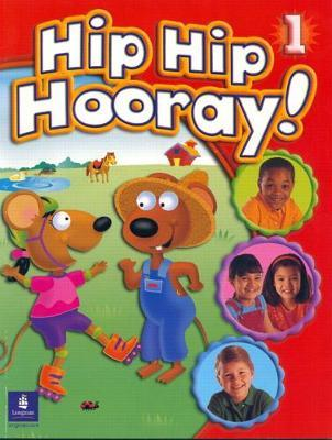 Hip Hip Hooray: Student Book (with Practice Pages) Level 1