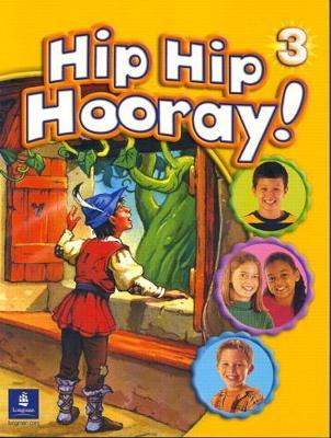 Hip Hip Hooray Student Book (with practice pages), Level 3