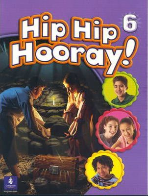 Hip Hip Hooray Student Book (with practice pages), Level 6