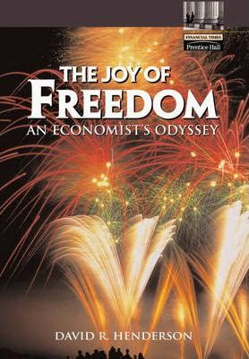 The Joy of Freedom: an Economist's Odyssey