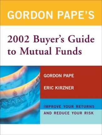 Gordon Pape's Buyer's Guide to Mutual Funds