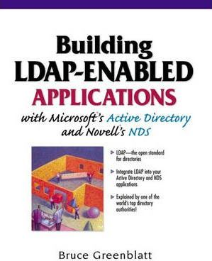 Building LDAP Enabled Applications with Microsoft's Active Directory and Novell MNDs