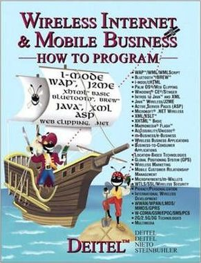 Wireless Internet and Mobile Business: How to Program