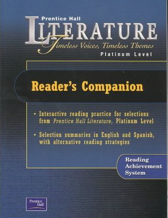 Prentice Hall Literature Timeless Voices Timeless Themes 7th Edition Reader's Companion Grade 10 2002c