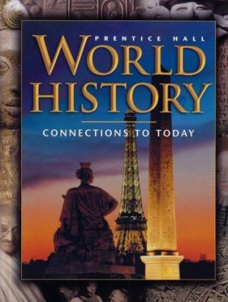 World History: Connections to Today 4 Edition Survey Student Edition 2003c