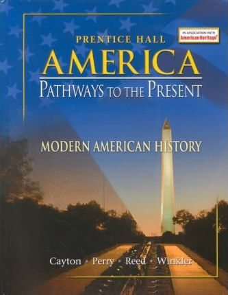 American Pathways to the Present 5 Edition Modern Student Edition 2003c