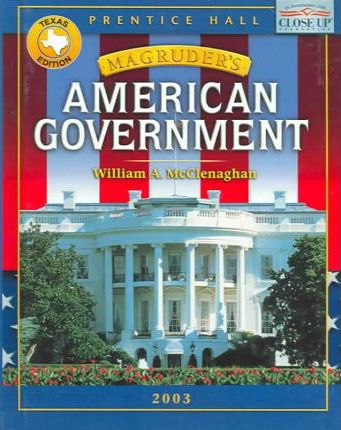 Magruder's American Government: Texas Edition