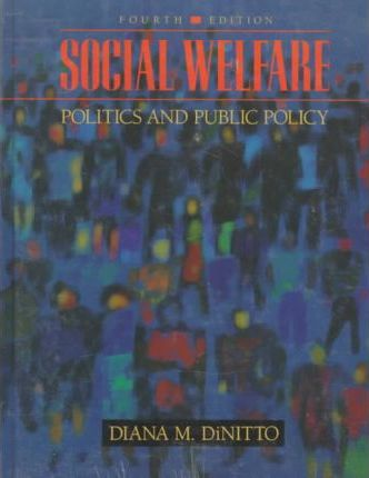 Social Welfare: Politics & Public Policy