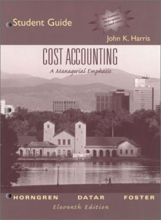Cost Accounting: Student Guide