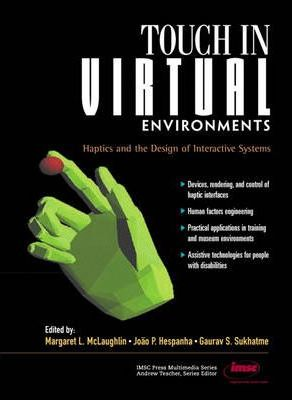 Touch in Virtual Environments
