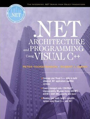 NET Architecture and Programming Using Visual C++