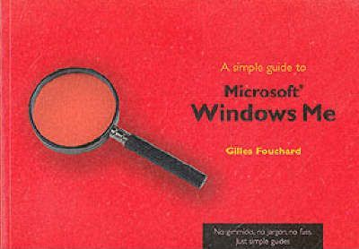 A Simple Guide to Windows ME