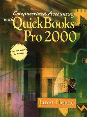Computerized Accounting with Quickbooks Pro 2000 with Update for Pro 2001