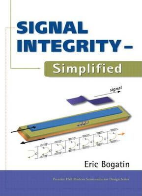 Signal Integrity Simplified