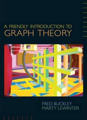 A Friendly Introduction to Graph Theory