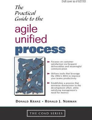 Practical Guide to Agile Unified Process