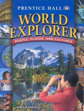 World Explorer: People, Places and Cultures 1st Edition Student Edition 2003c