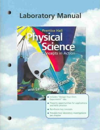 Physical Science: Concepts in Action, W/ Earth/Space Sci, Se Lab Man 2004