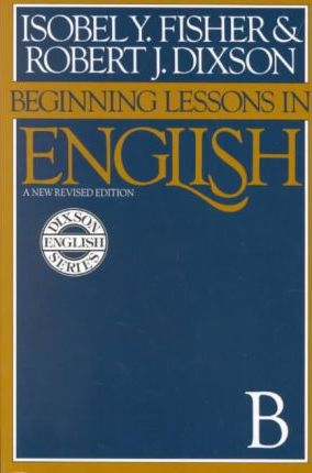 Beginning Lessons in English