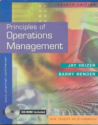 Principles of Operations Management: AND Additional Problems and Exercises (4th Revised e.)