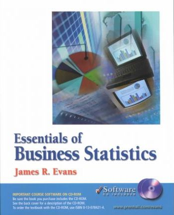 Essentials of Business Statistics and Student CD-ROM