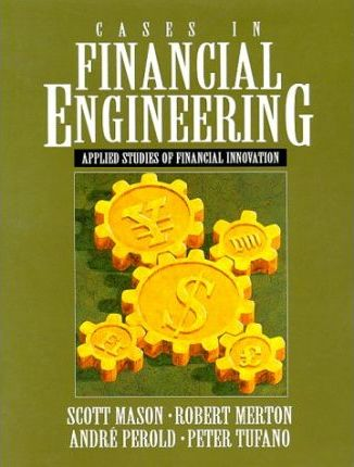 Cases in Financial Engineering