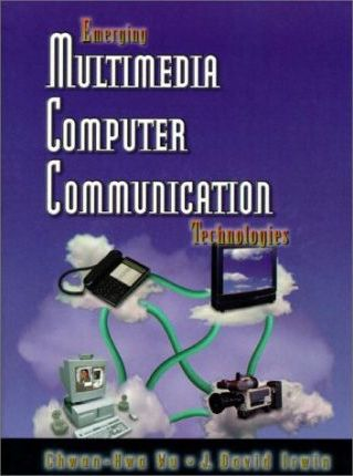 Emerging Multimedia Computer Communication Technologies