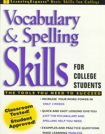 Vocabulary and Spelling Skills for College Students