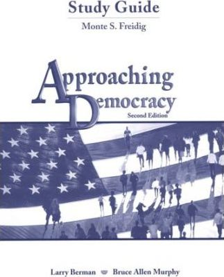 Approaching Democracy: Study Guide