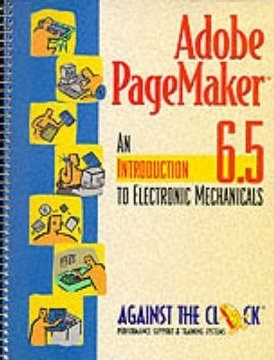 Adobe Pagemaker 6.5:Introduction to Electronic Mechanicals