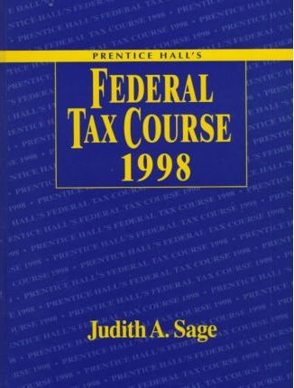 Prentice Hall's Federal Tax Course 1998, Update for 1997 Tax Legislation