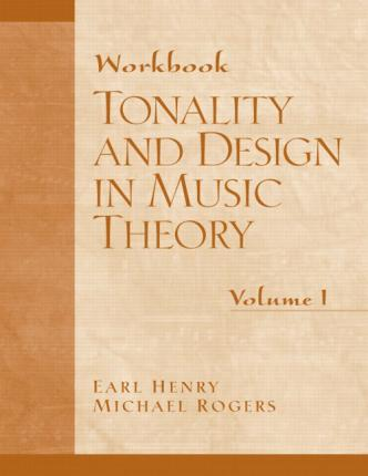 Tonality Design Music Theory: Volume 1