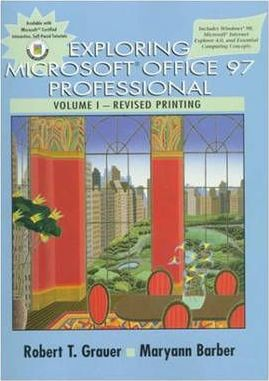 Exploring Microsoft Office Professional 97: Vol 1
