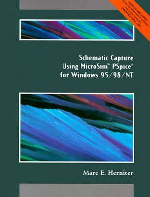 Schematic Capture Using MicroSim PSpice for Windows 95/98/NT