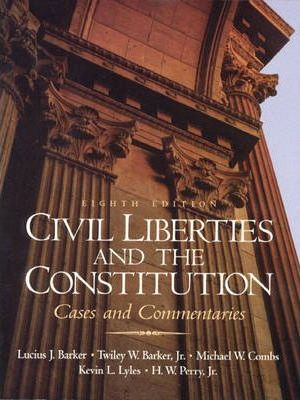 Civil Liberties and the Constitution