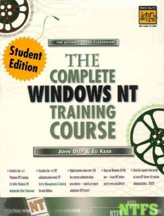 Complete Windows NT Training Course, Student Edition