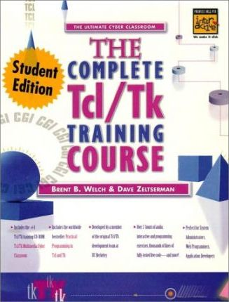 Complete TCL and TK Training Course, Student Edition