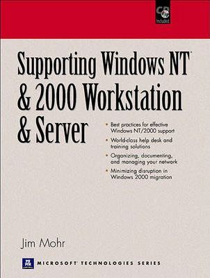 Supporting Windows NT and 2000 Workstation and Server
