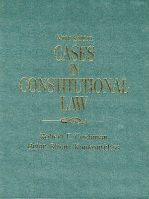 Cases in Constitutional Law