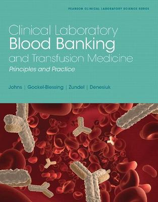 Clinical Laboratory Blood Banking and Transfusion Medicine Practices