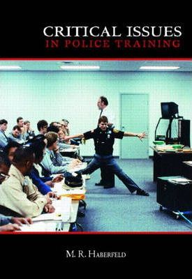 Critical Issues in Police Training