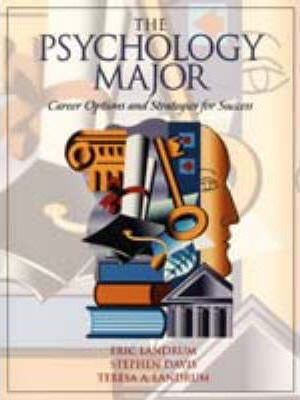 The Psychology Major, the:Career Options and Strategies for Success