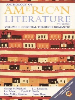 Anthology of American Literature: Colonial Through Romantic v. 1
