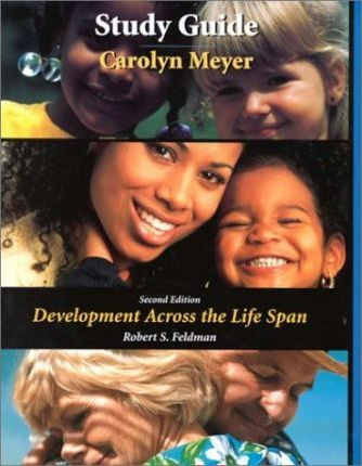 Development Across the Life Span: Study Guide