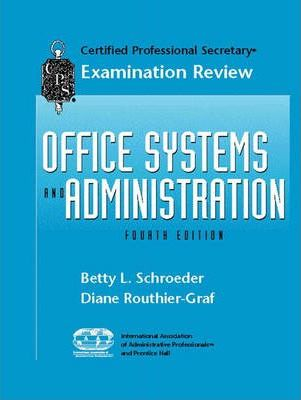 CPS Examination Review for Office Systems and Administration