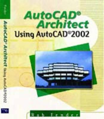 AutoCAD Architect with AutoCAD 2002: WebCT Edition