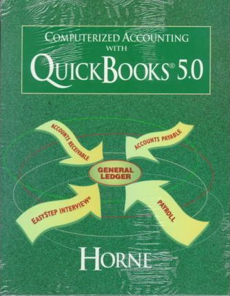 Computerized Accounting with Quickbooks 5.0 & Update Ouickbooks Pro 6.0 and Corrected Replacement Pages Pkg.