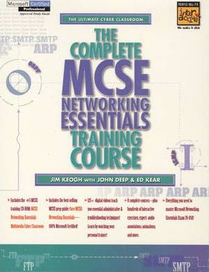 The Complete MCSE Networking Essentials Training Course