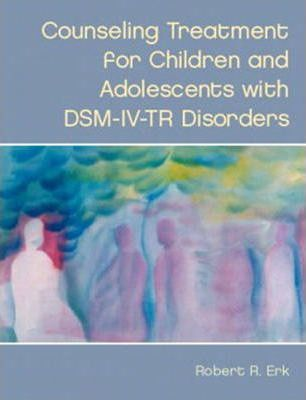 Counseling Treatment for Children and Adolescents with DSM-IV-TR Disorders